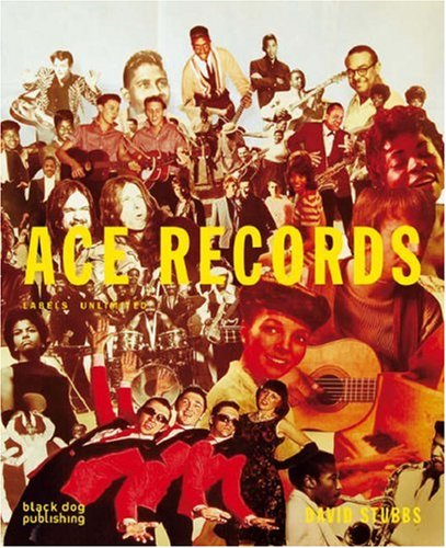 Ace Records Labels Unlimited by David Stubbs Book-0