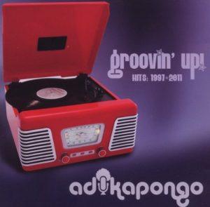 ADIKA PONGO Groovin' Up! Hits 1997-2011 CD
