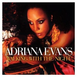 Adriana Evans - Walking With The Night CD (Expansion)
