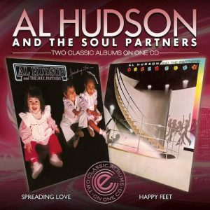 Al Hudson & The Soul Partners - Spreading Love / Happy Feet - Two Classic Albums On One CD