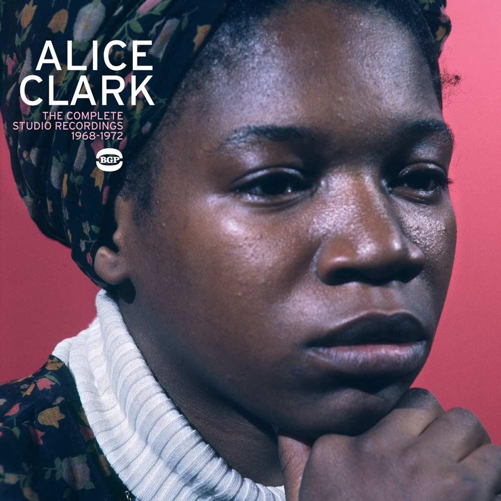 Alice Clark – The Complete Studio Recordings 1968-1972 CD (BGP)
