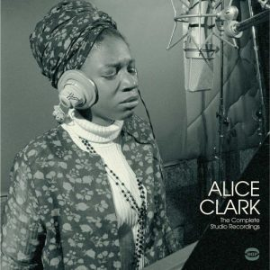 Alice Clark - The Complete Studio Recordings LP Vinyl (BGP)