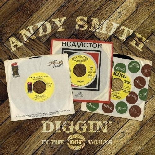 Andy Smith Diggin In The BGP Vaults 2X LP