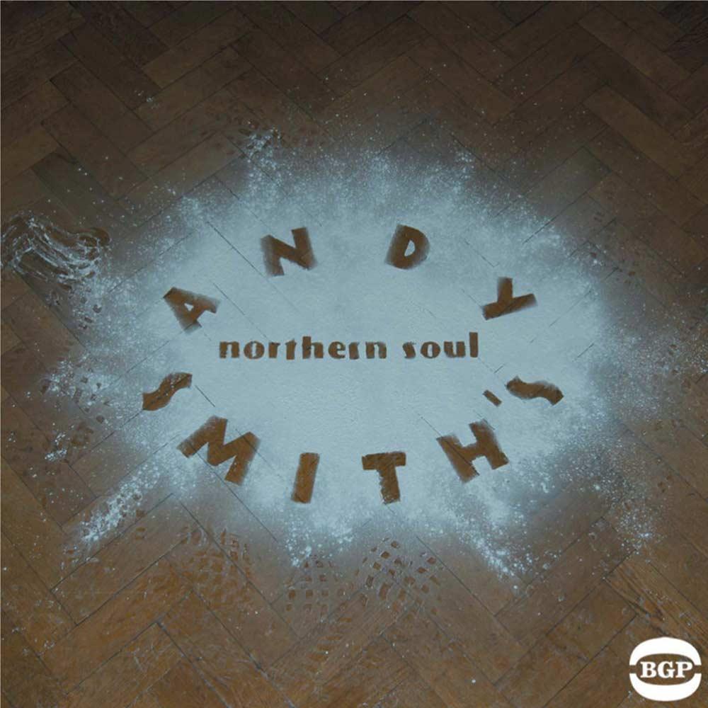 Andy Smith's Northern Soul – Various Artists 2X LP Vinyl (BGP)