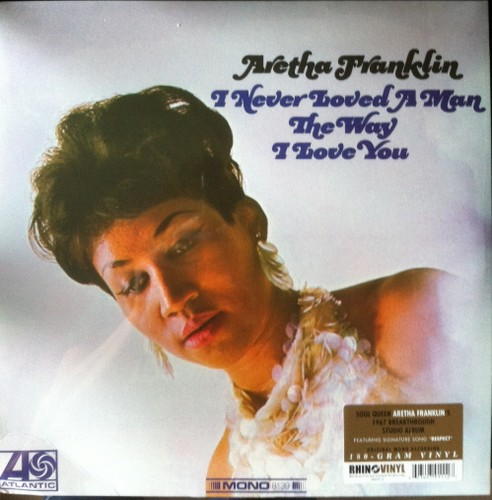 Aretha Franklin - I Never Loved A Man The Way I Love You 180gram LP Vinyl