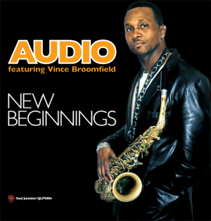 Audio Featuring Vince Broomfield - New Beginnings LP Vinyl Album (Soul Junction)