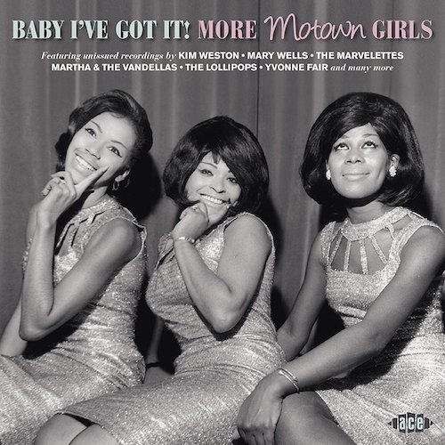 Baby I've Got It! More Motown Girls CD