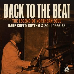 Back To The Beat - Rare Breed Rhythm & Soul 1956-62 LP Vinyl (Outta Sight)