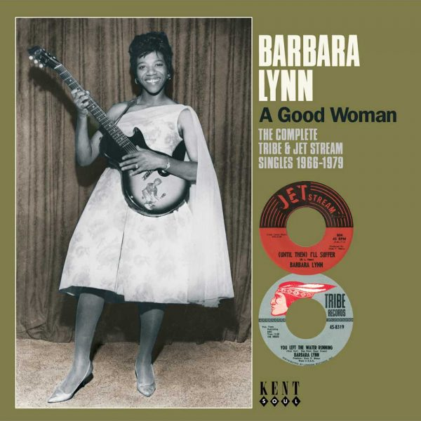 Barbara Lynn - A Good Woman - The Complete Tribe & Jet Stream Singles 1966-1979 CD (Kent)