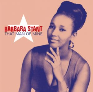 Barbara Stant - That Man Of Mine CD (Soulscape)