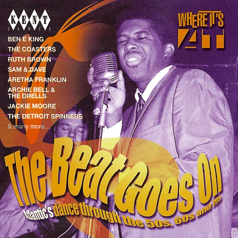Beat Goes On… Atlantic's Dance Through The 50s 60s & 70s – Various Artists CD (Kent)