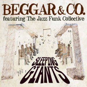 Beggar & Co Featuring The Funk Jazz Collective - Sleeping Giants CD