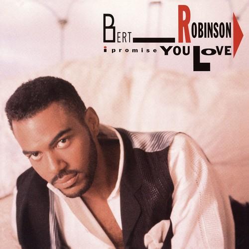 Bert Robinson - I Promise You Love CD