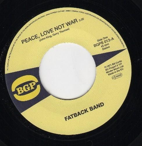 "Peace, Love Not War / Put It In 7""-0"