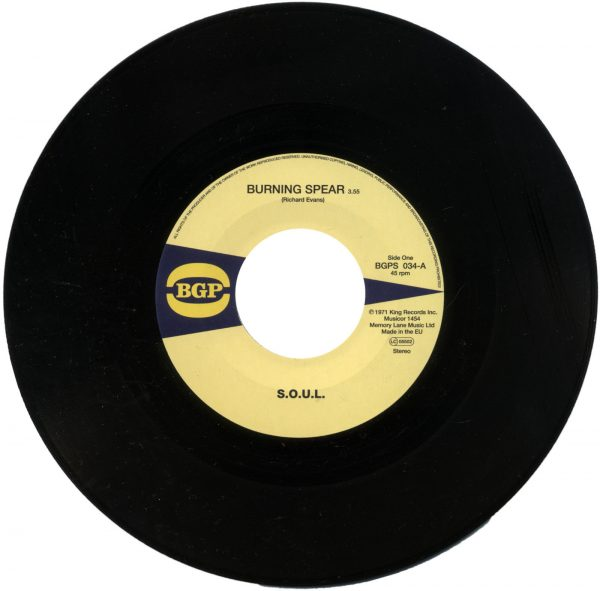 """S.O.U.L - Burning Spear / Do What Ever You Want To Do 45 (BGP) 7"""" Vinyl"""