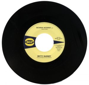 """Betty Barney - Momma Momma / The Chili Peppers - Chicken Scratch 45 (BGP) 7"""" Vinyl"""