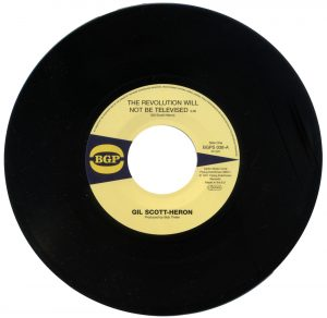 "Gil Scott-Heron - The Revolution Will Not Be Televised / Home Is Where The Hatred Is 45 (BGP) 7"" Vinyl"