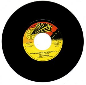 "Billy Garner - You're Wasting My Time (Part 1) / (Part 2) 45 (BGP) 7"" Vinyl"