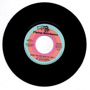 """Gil Scott-Heron - When You Are Who You Are / Free Will (Alt Take 1) 45 (BGP) 7"""" Vinyl"""