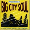 Big City Soul Volume 3 - A Collection Of Rare 60s Soul From MGM CD-0