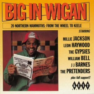 Big In Wigan 20 - Northern Mammoths From The Wheel To Keele - Various Artists CD (Kent)