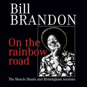 Bill Brandon - On The Rainbow Road CD (Soulscape)