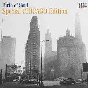 Birth Of Soul - Special Chicago Edition - Various Artists CD (Kent)