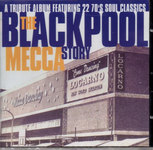 Blackpool Mecca Story - Various Artists CD (Goldmine Soul Supply)