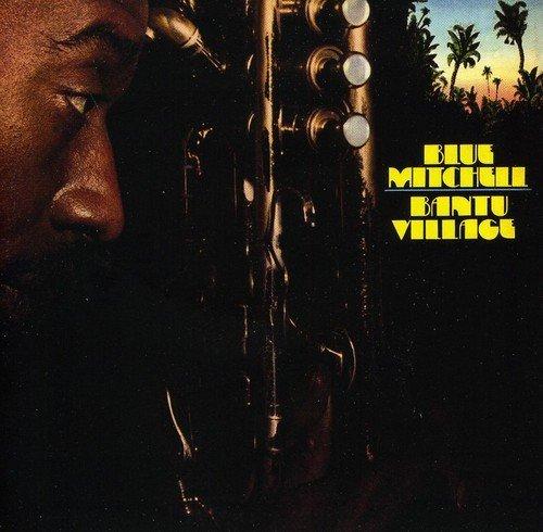 Blue Mitchell - Bantu Village CD