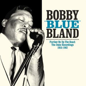 Bobby 'Blue' Bland - Further On Up The Road: The Duke Recordings 1955-1962 2X CD (Southern Routes)