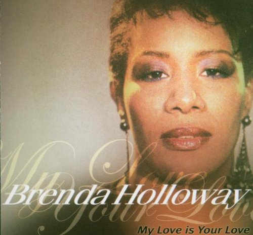Brenda Holloway - My Love Is Your Love 2CD