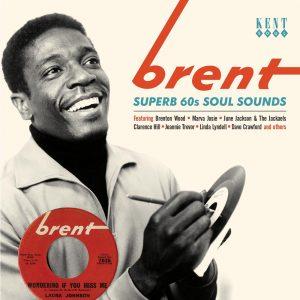 Brent - Superb 60s Soul Sounds - Various Artists CD (Kent)