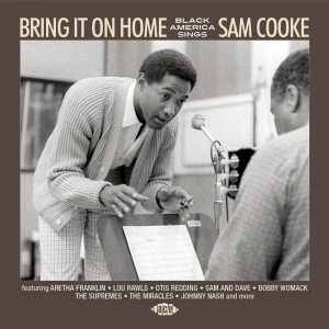 Bring It On Home - Black America Sings Sam Cooke CD (Ace)