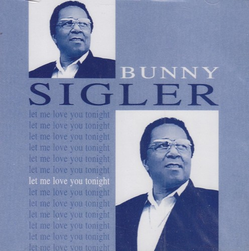Bunny Sigler - Let Me Love You Tonight CD (Grapevine)
