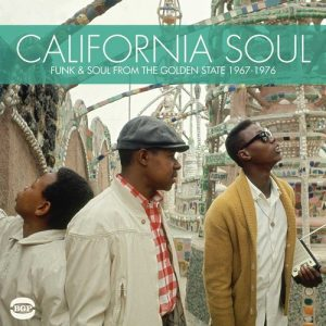 California Soul - Funk & Soul From The Golden State 1967-1976 CD