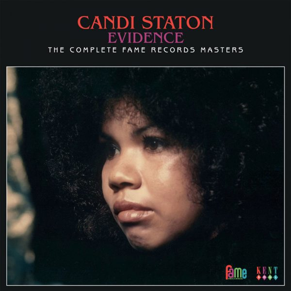 Candi Staton - Evidence - The Complete Fame Records Masters 2X CD (Kent)