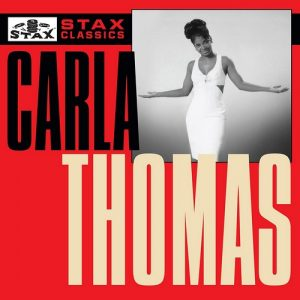 Carla Thomas - Stax Classics CD