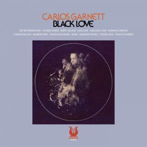 Carlos Garnett - Black Love CD (Soul Brother)