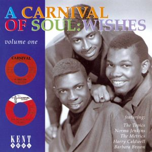 A Carnival Of Soul Volume 1 Wishes CD