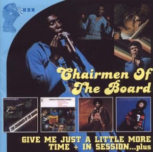 Chairmen Of The Board - Give Me Just A Little More Time + In Session... Plus 2x CD