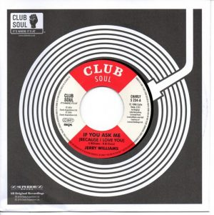 Jerry Williams - If You Ask Me (Because I Love You) 7""