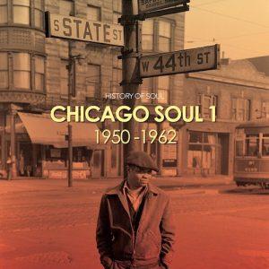 Chicago Soul Volume 1 1950-1962 2CD