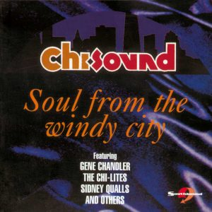 Chi-Sound Soul From The Windy City CD