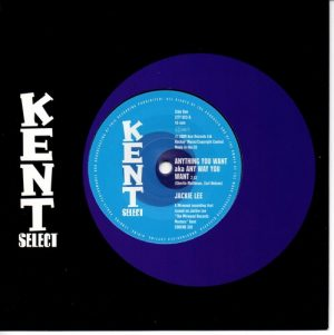 "Jackie Lee - Anything You Want AKA Any Way You Want 45 (Kent) 7"" Vinyl"