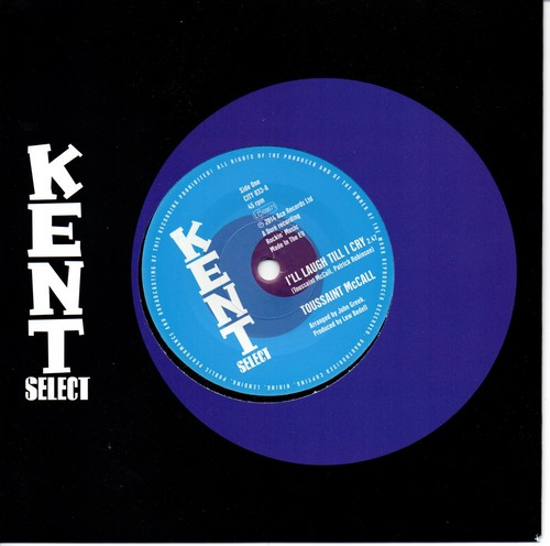 "Toussaint McCall - I'll Laugh 'Till I Cry / Natural Resources - If There Were No You 45 (Kent) 7"" Vinyl"