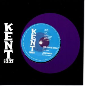 "John Edwards - Cold Hearted Woman / Ain't That Good Enough 45 (Kent) 7"" Vinyl"