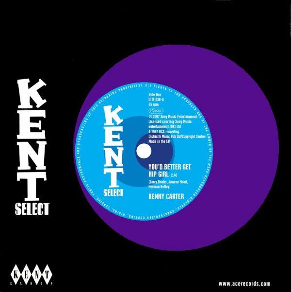"""Kenny Carter - You'd Better Get Hip Girl / My Life Is No Better 45 (Kent) 7"""" Vinyl"""