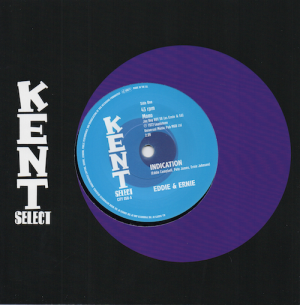 "EEddie & Ernie - Indication / Nice To Be Near 45 (Kent) 7"" Vinyl"