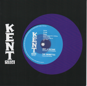"Ebonettes - Just A Mistake / Little Ann - Lean Lanky Daddy 45 (Kent) 7"" Vinyl"