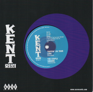 "The Staple Singers - Trippin' On Your Love / The Temprees - That's Why I Love You 45 (Kent) 7"" Vinyl"